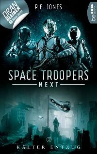 Cover Space Troopers Next - Folge 2: Kalter Entzug