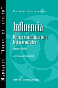 Cover Influence: Gaining Commitment, Getting Results (Second Edition) (Spanish for Latin America)