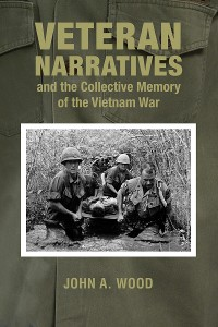 Cover Veteran Narratives and the Collective Memory of the Vietnam War