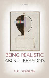 Cover Being Realistic about Reasons