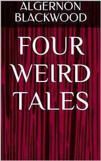 Cover Four Weird Tales