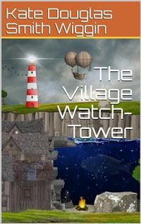 Cover The Village Watch-Tower
