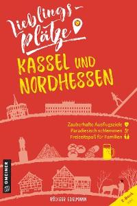 Cover Lieblingsplätze Kassel und Nordhessen