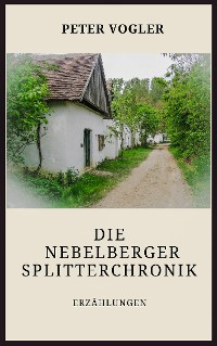 Cover Die Nebelberger Splitterchronik