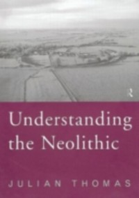 Cover Understanding the Neolithic