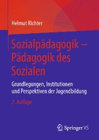 Cover Sozialpädagogik – Pädagogik des Sozialen