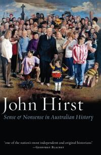 Cover Sense and Nonsense in Australian History