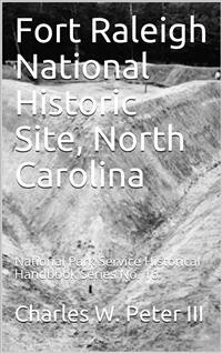 Cover Fort Raleigh National Historic Site, North Carolina / National Park Service Historical Handbook Series No. 16