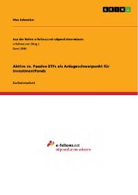 Cover Aktive vs. Passive ETFs als Anlageschwerpunkt für Investmentfonds