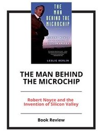 Cover The Man Behind the Microchip