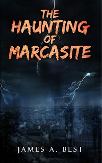 Cover The Haunting of Marcasite