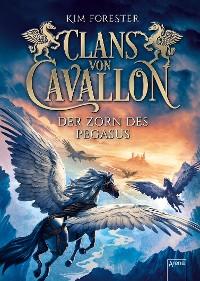 Cover Clans von Cavallon (1). Der Zorn des Pegasus