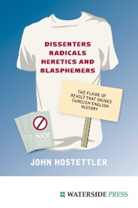 Cover Dissenters, Radicals, Heretics and Blasphemers