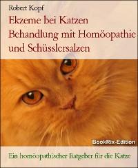 Cover Ekzeme bei Katzen Behandlung mit Homöopathie und Schüsslersalzen