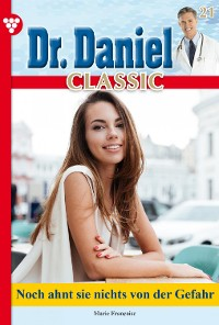 Cover Dr. Daniel Classic 21 – Arztroman