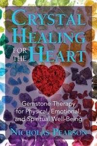 Cover Crystal Healing for the Heart
