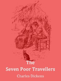 Cover The Seven Poor Travellers