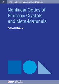 Cover Nonlinear Optics of Photonic Crystals and Meta-Materials