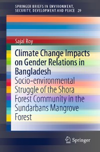 Cover Climate Change Impacts on Gender Relations in Bangladesh