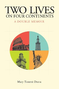 Cover Two Lives on Four Continents - A Double Memoir