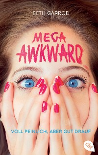 Cover Mega Awkward - Voll peinlich, aber gut drauf