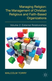 Cover Managing Religion: The Management of Christian Religious and Faith-Based Organizations