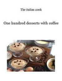 Cover One hundred desserts with coffee