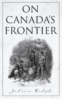 Cover On Canada's Frontier