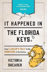 Cover It Happened in the Florida Keys