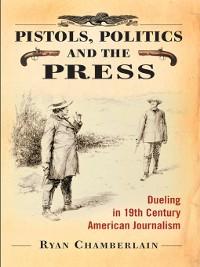 Cover Pistols, Politics and the Press
