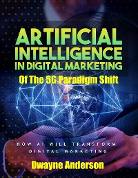 Cover Artificial Intelligence In Digital Marketing Of The 5 G Paradigm Shift
