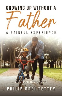 Cover Growing up without a Father a painful experience