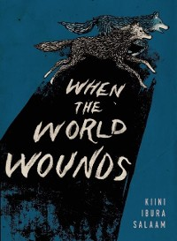 Cover When the World Wounds
