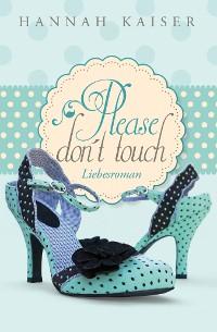 Cover Please don't touch - Bitte nicht anfassen!