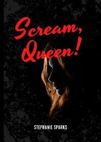 Cover Scream, Queen