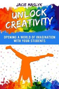 Cover Unlock Creativity