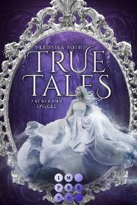 Cover True Tales 2: Zauber der Spiegel