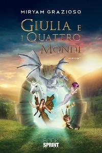 Cover Giulia e i quattro mondi