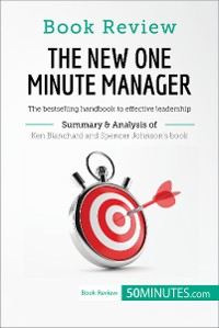 Cover Book Review: The New One Minute Manager by Kenneth Blanchard and Spencer Johnson