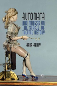 Cover Automata and Mimesis on the Stage of Theatre History
