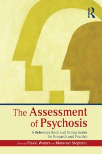 Cover Assessment of Psychosis
