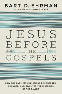 Cover Jesus Before the Gospels