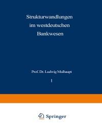 Cover Strukturwandlungen im westdeutschen Bankwesen