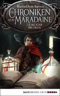 Cover Die Chroniken von Maradaine - Die Alchemie des Chaos