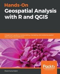 Cover Hands-On Geospatial Analysis with R and QGIS
