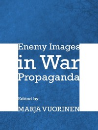 Cover Enemy Images in War Propaganda