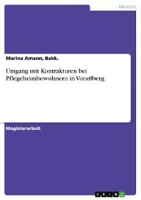 Cover Umgang mit Kontrakturen bei Pflegeheimbewohnern in Vorarlberg