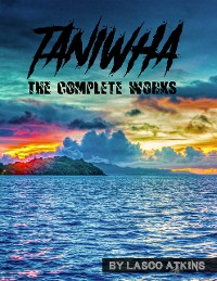 Cover Taniwha: The Complete Works