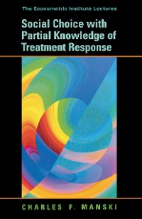 Cover Social Choice with Partial Knowledge of Treatment Response