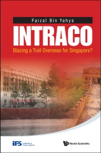 Cover Intraco: Blazing A Trail Overseas For Singapore?